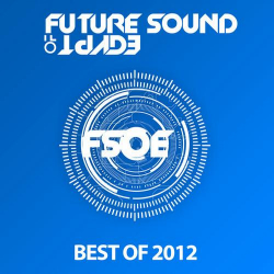 Future Sound Of Egypt - Best Of 2012